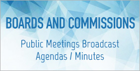 Boards and Commissions Public Meetings Broadcast Agendas and Minutes
