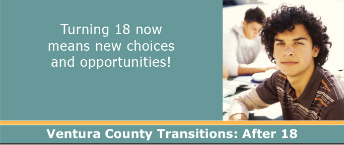 Ventura County Transitions: After 18