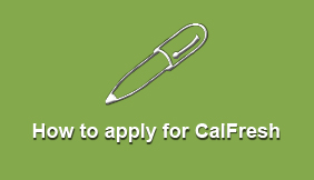 How to Apply for CalFresh