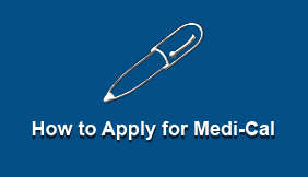 How to Apply for Medi-Cal