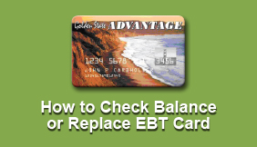 How to Check Balance or Replace EBT Card