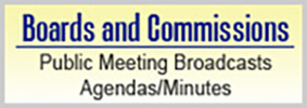 Boards and Commissions Public Meeting Broadcasts Agendas/Minutes