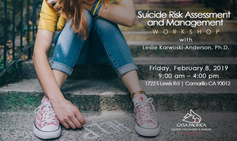 Feb 8 Suicide Risk Assessment and Management Casa Pacifica