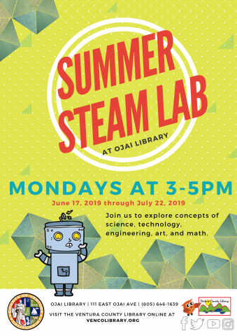 June 17 To July 22 Mondays at 3-5 PM Ojai Library Steam Lab
