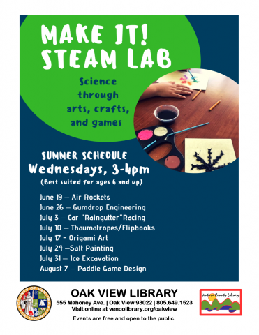 June 19 To Aug 7 Make It STEAM Lab Oak View Library