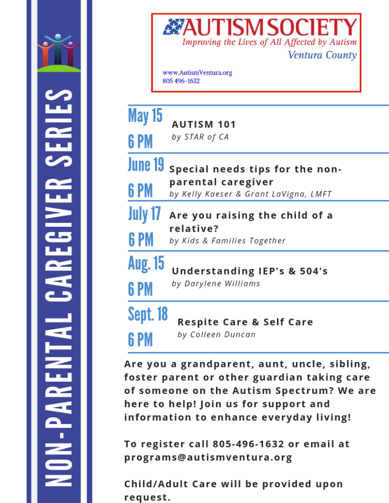 August 15 September 18 Autism Society Non-Parental Caregiver Series Ventura