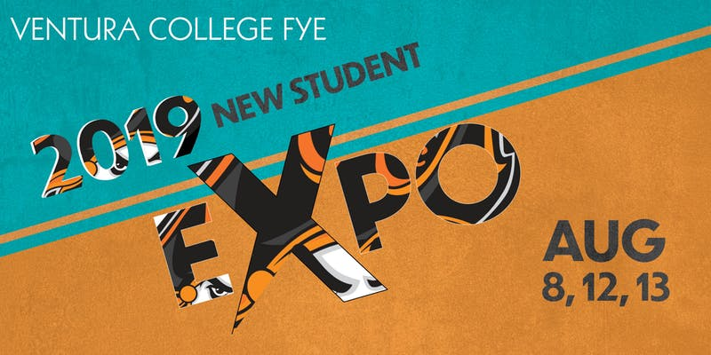 August 8 12 Or 13 Ventura College New Student Expo