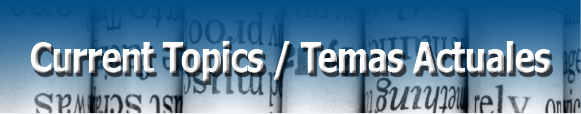 Current Topics/Temas Actuales