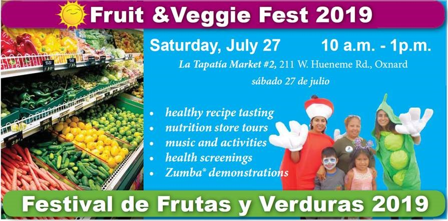 July 27 Fruit And Veggie Fest Oxnard