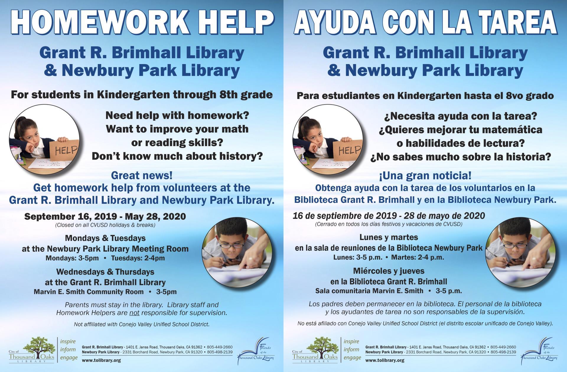 September 16 To May 28 Homework Help Kindergarten through 8th grade 8 Thousand Oaks Library