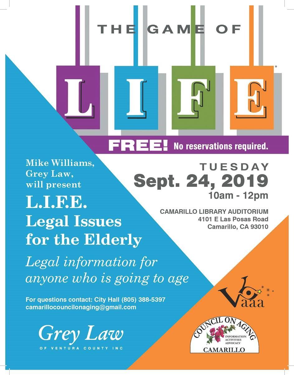 September 24 Game Of Life Legal Issues for the Elderly Camarillo