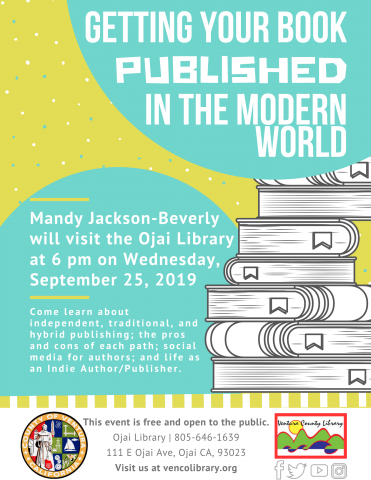 September 25 Getting Your Book Published Ojai Library