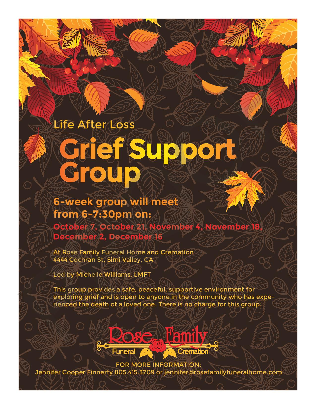 October 7, 21 November 4, 18 December 2, 16 Grief Support Group