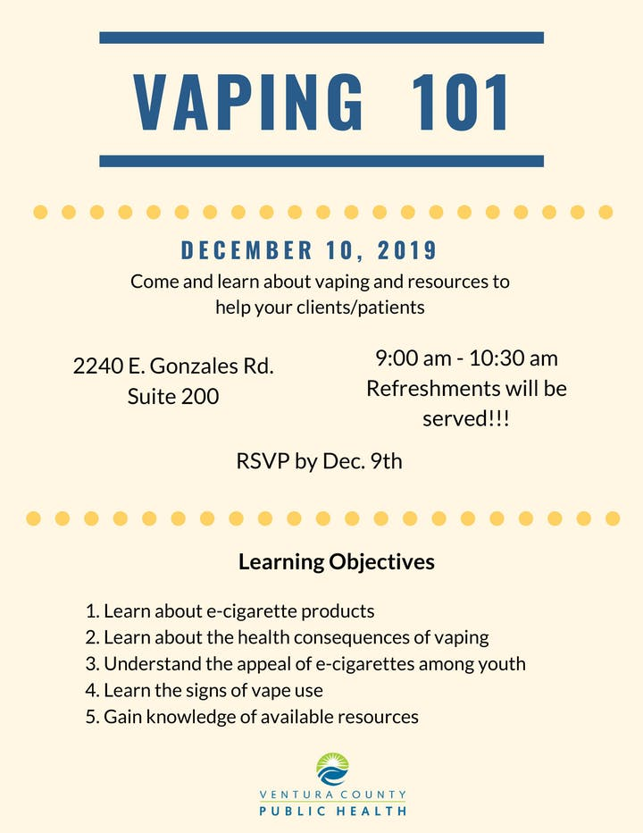 December 10 Vaping 101 VCPH Oxnard