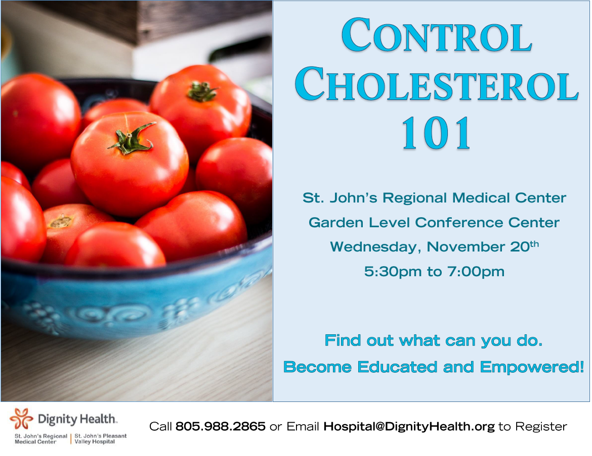 November 20 Control Your Cholesterol 101 St Johns Oxnard