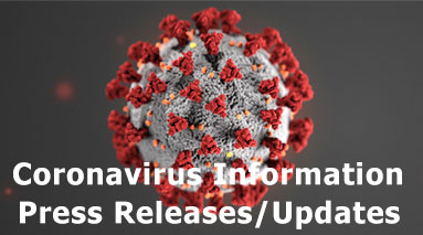 Coronvirus Information Press Releases and Updates