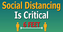 Social Distancing Is Critical 6 Feet
