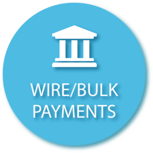 Wire and Bulk Payments