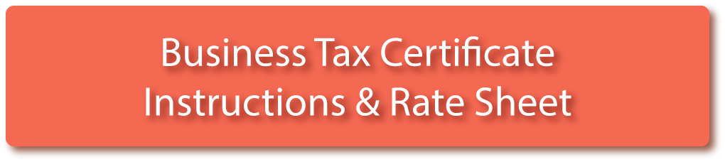 Business Tax Certificate Instructions and Rate Sheet