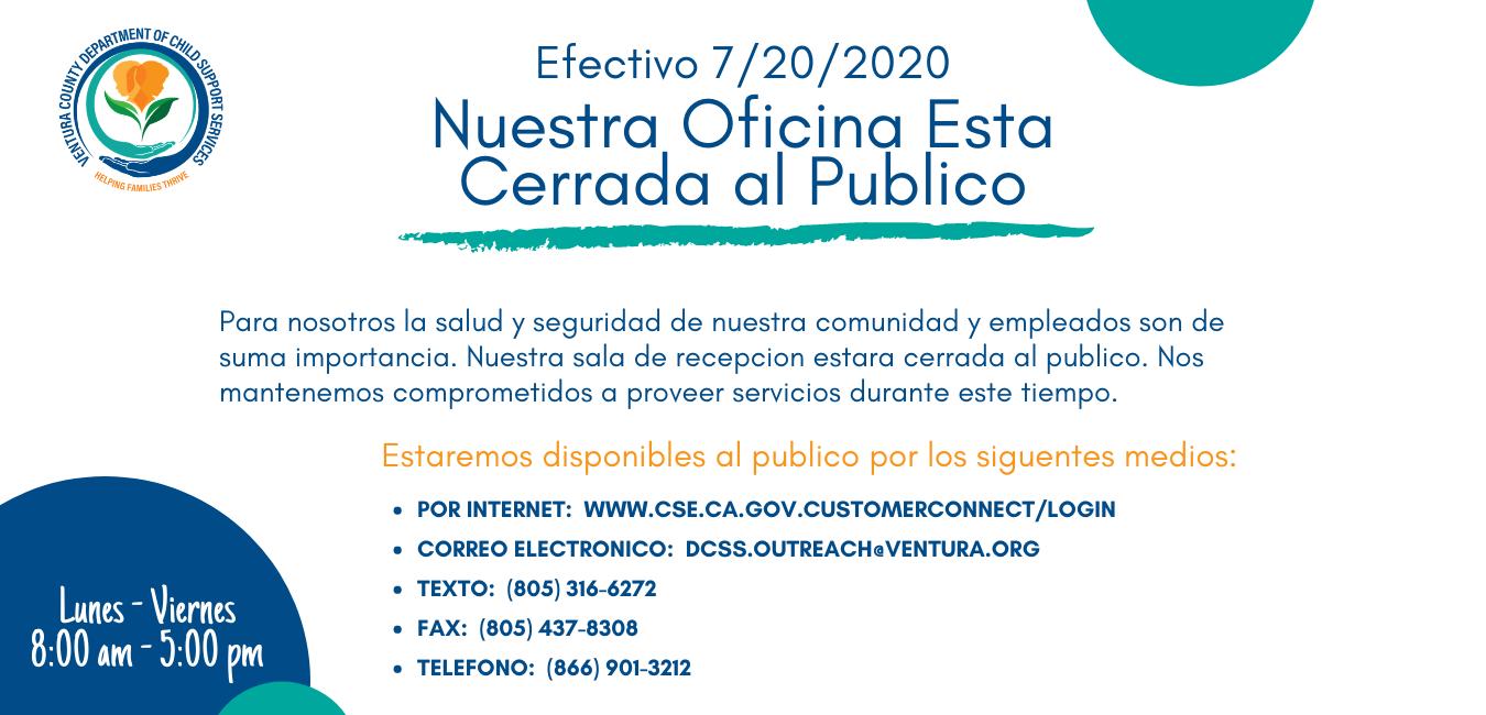 Efectivo 7/20/2020 Nuestra Oficina Esta Cerrada al Publica