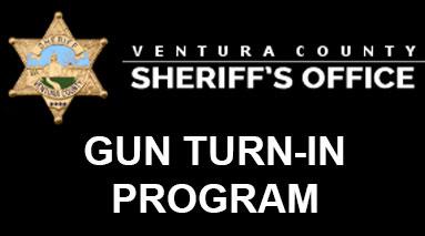 Ventura County Sheriffs Office Gun Turn-In Program